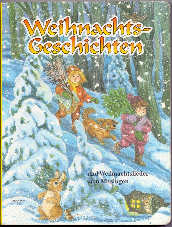 Weihnachtslieder Zum Mitsingen.Weihnachtsgeschichten Und Weihnachtslieder Zum Mitsingen