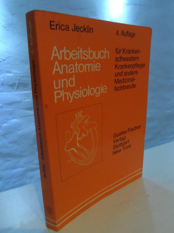 """Arbeitsbuch Anatomie und Physiologie"""" (Erica Jecklin) – Buch ..."""