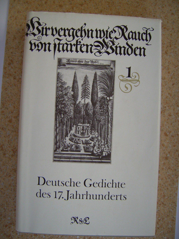 Wir Vergehn Wie Rauch Von Starken Winden Deutsche Gedichte Des 17 Jahrhunderts 2 Bände