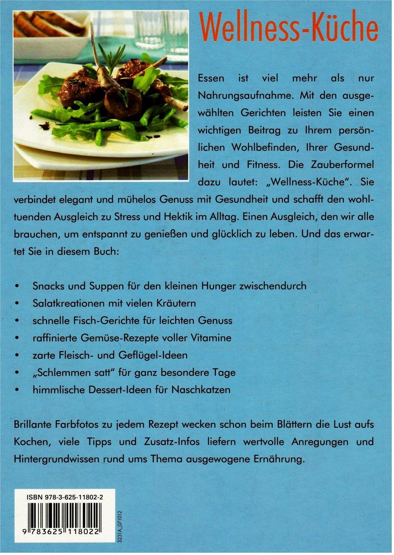 """Wellness-Küche - Neue Rezepte für gesunden Genuss"""" – Buch gebraucht ..."""