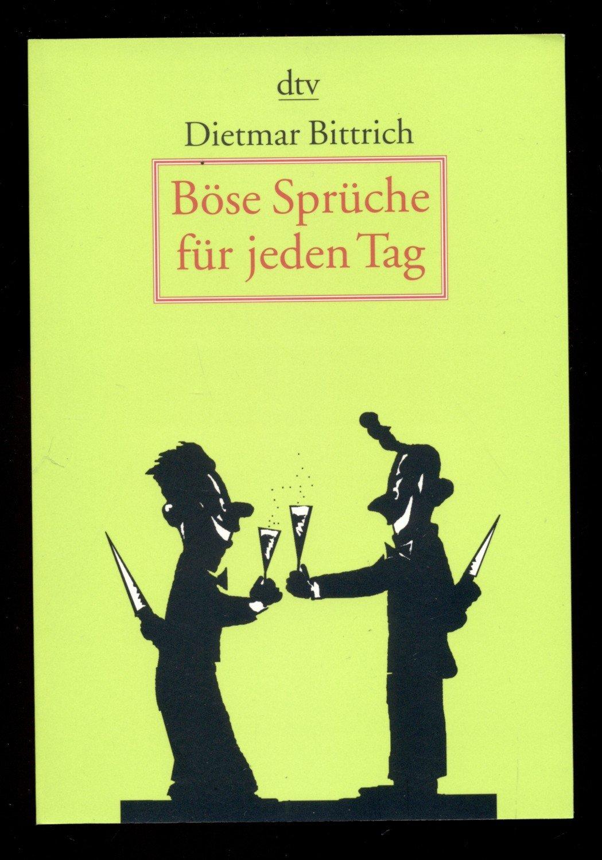 """Böse Sprüche für jeden Tag"""" (Dietmar Bittrich) – Buch gebraucht"""