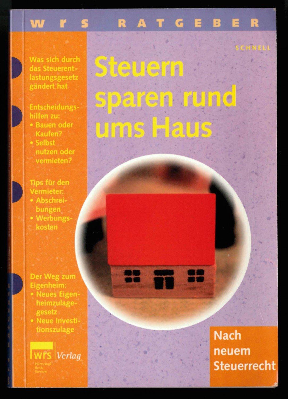 Steuern Rund Ums Haus Reinhard Schnell Buch Erstausgabe Kaufen