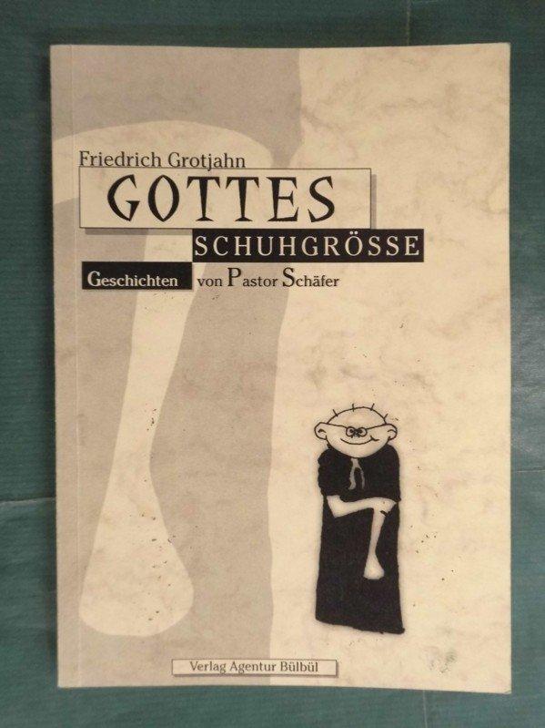 Allgemeine Kurzgeschichten Friedrich Grotjahn Die Braut Sagte Nein Geschichten Vom Pfarrer Schäfer Belletristik