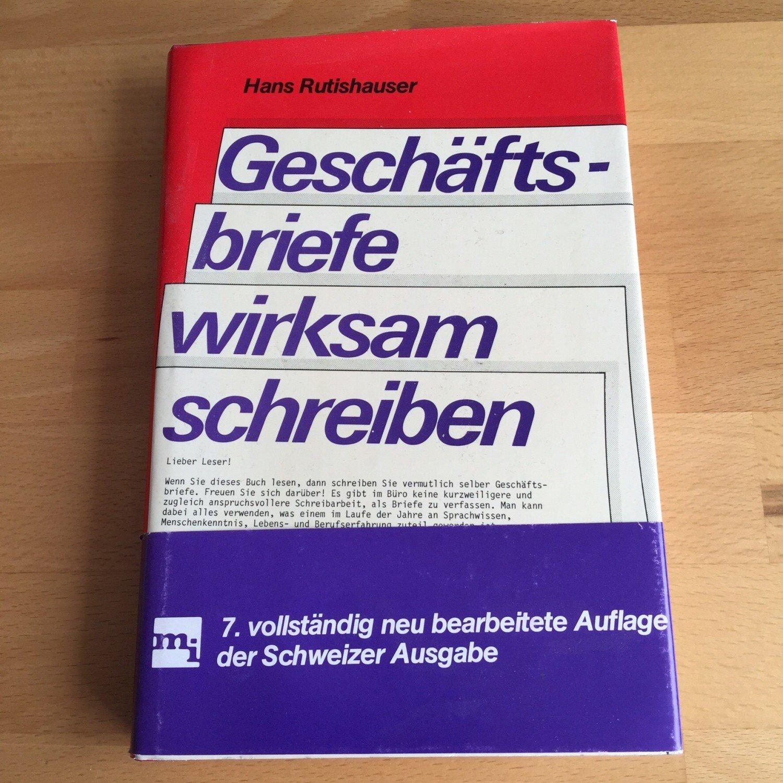 Geschäftsbriefe Wirksam Schreiben Hans Rutishauser Buch