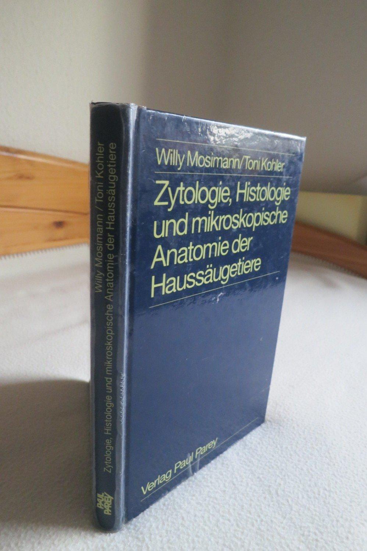 Zytologie, Histologie und mikroskopische Anatomie der Haussäugetiere ...