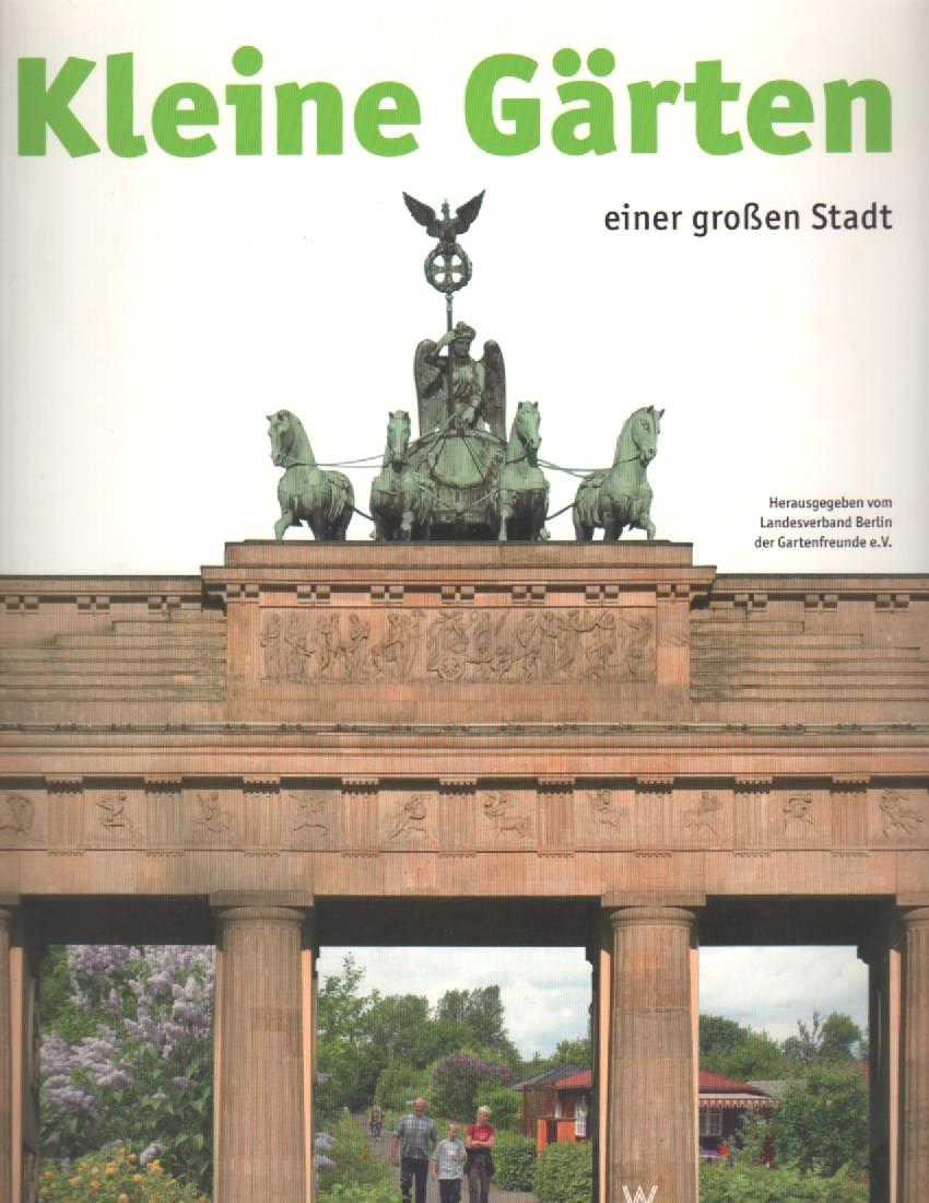 Kleine Gärten Einer Großen Stadt Landesverband Berlin Der