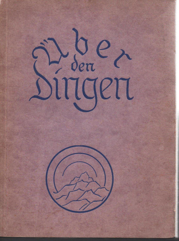 über Den Dingen 366 Gedanken Und Gedichte Deutscher Denker Und Dichter