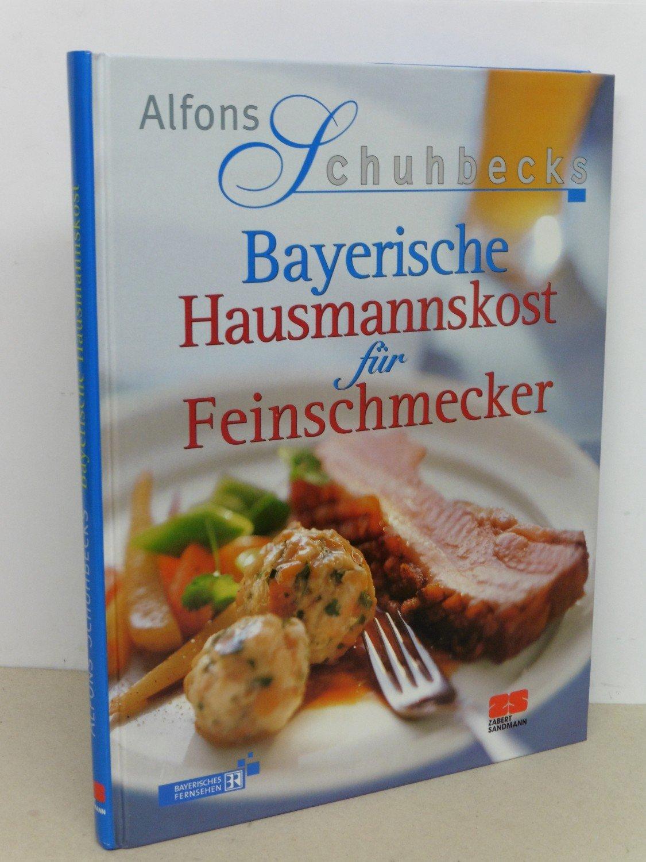 24 Schuhbeck Bayerische Küche Bilder. Bayerisches Kochbuch Alfons ...