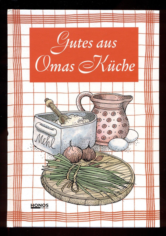 """Gutes aus Omas Küche"""" – Bücher gebraucht, antiquarisch & neu kaufen"""