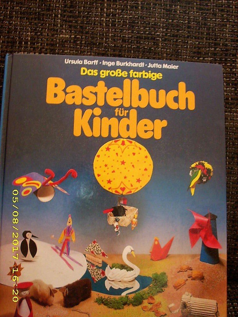 8cf269f4d53278 Das große farbige Bastelbuch für Kinder