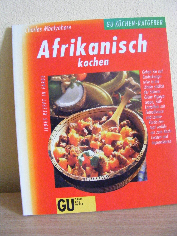 afrikanisch kochen mbalyohere charles g buch