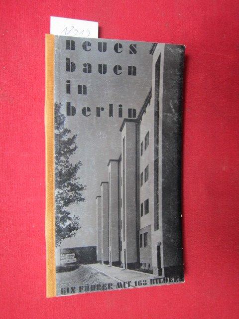 Neues bauen in berlin ein f hrer mit 168 bildern for Neues bauen