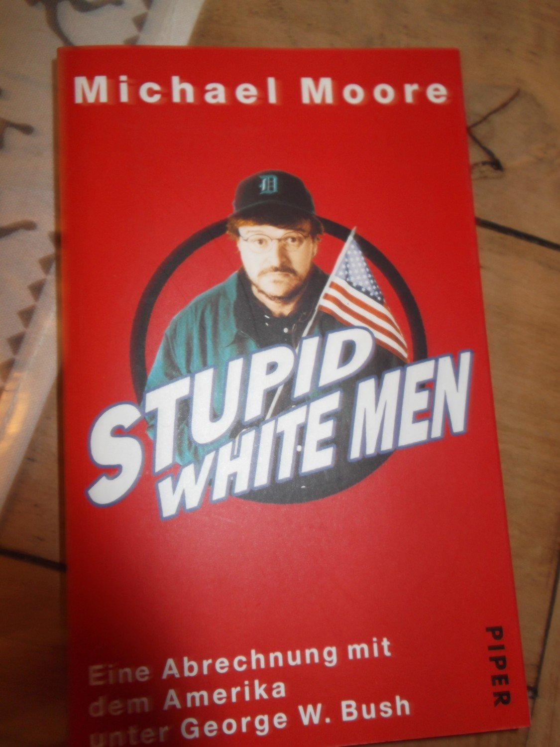 michael moores stupid white men essay Stupid white men and other sorry excuses for the state of the nation is a book by michael moore published in 2001 although the publishers were convinced it would be rejected by the american reading public after the september 11 attacks, it spent 50 consecutive weeks on new york times best seller list (eight weeks at #1) for hardcover nonfiction and is in its 43rd printing.