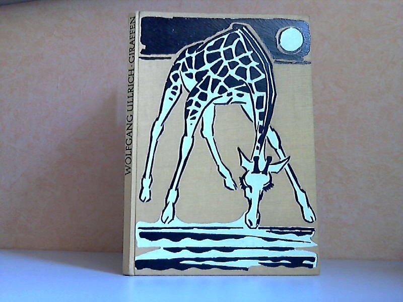 """Ullrich Wolfgang, Wenn die Giraffen zur Tränke ziehn"""" – Bücher ..."""