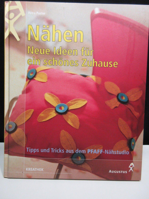 """Nähen. Neue Ideen für ein schönes Zuhause - Tipps und Tricks"""" (Petra ..."""