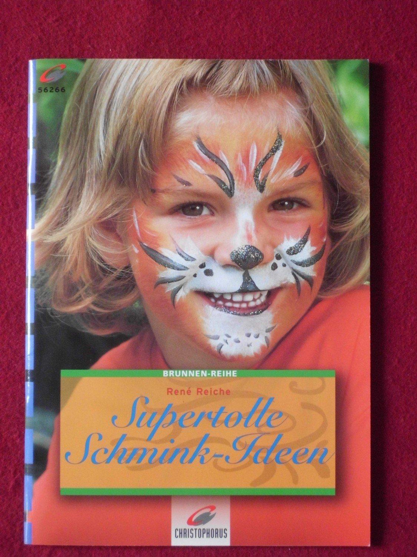 """Sympathisch Schmink Ideen Referenz Von """"supertolle Schmink- Ideen"""" – Bücher Gebraucht, Antiquarisch"""