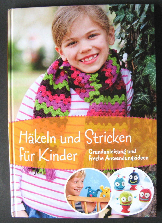 Häkeln Und Stricken Für Kinder Grundanleitung Und Freche