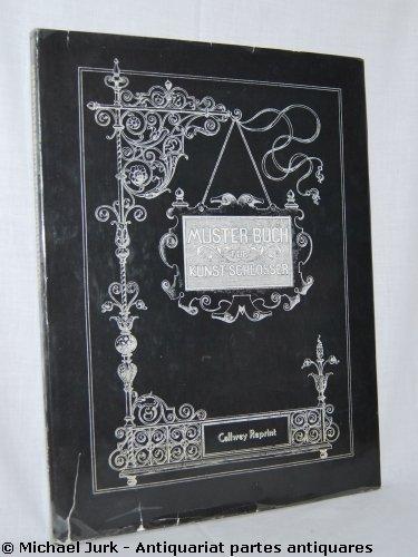 """Musterbuch für Kunstschlosser"""" – Bücher gebraucht, antiquarisch ..."""