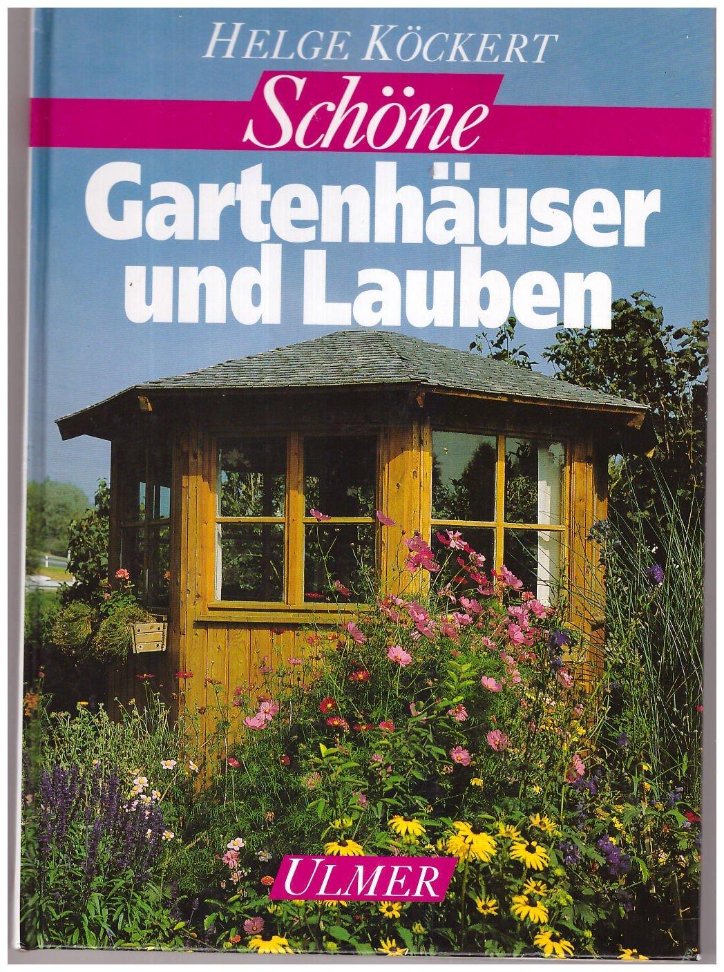 Schone Gartenhauser Und Lauben Helge Kockert Buch Gebraucht