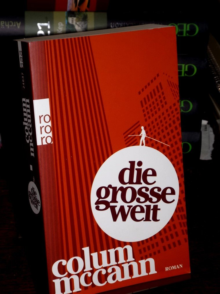 Die Groe Welt Roman Aus Dem Englischen Von Dirk Van Gunsteren