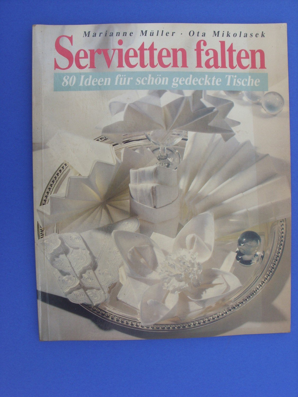 Servietten falten b cher gebraucht antiquarisch neu kaufen - Servietten falten modern ...