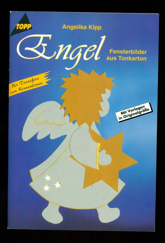 Engel /Fensterbilder aus Tonkarton --Mit Vorlagen in Originalgröße ...