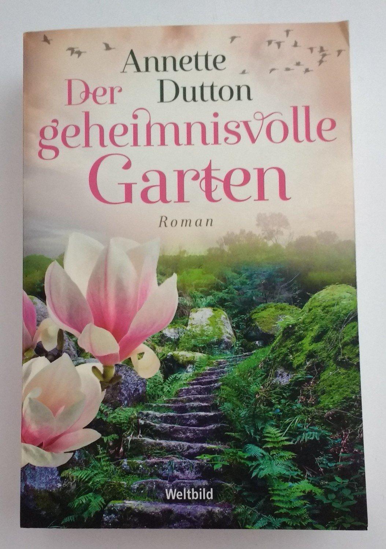"""der geheimnisvolle garten"""" (annette dutton) – buch gebraucht, Garten ideen"""