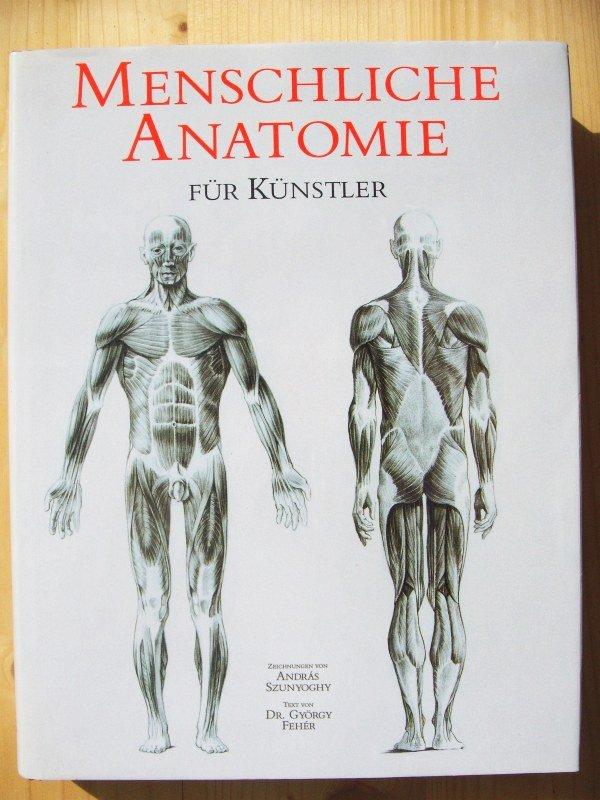 """Menschliche Anatomie für Künstler"""" (Feher György / Szunyoghy) – Buch ..."""