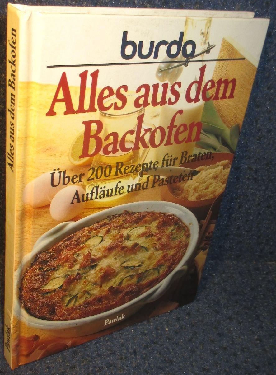Alles Aus Dem Backofen Burda Buch Gebraucht Kaufen A02i8maj01zzg