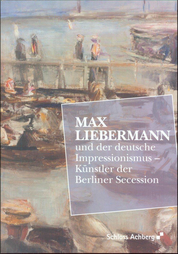 Max Liebermann Und Der Deutsche Impressionismus Claudia Rossmann Tanja Kugler Buch Erstausgabe Kaufen A02iaj9601zzz