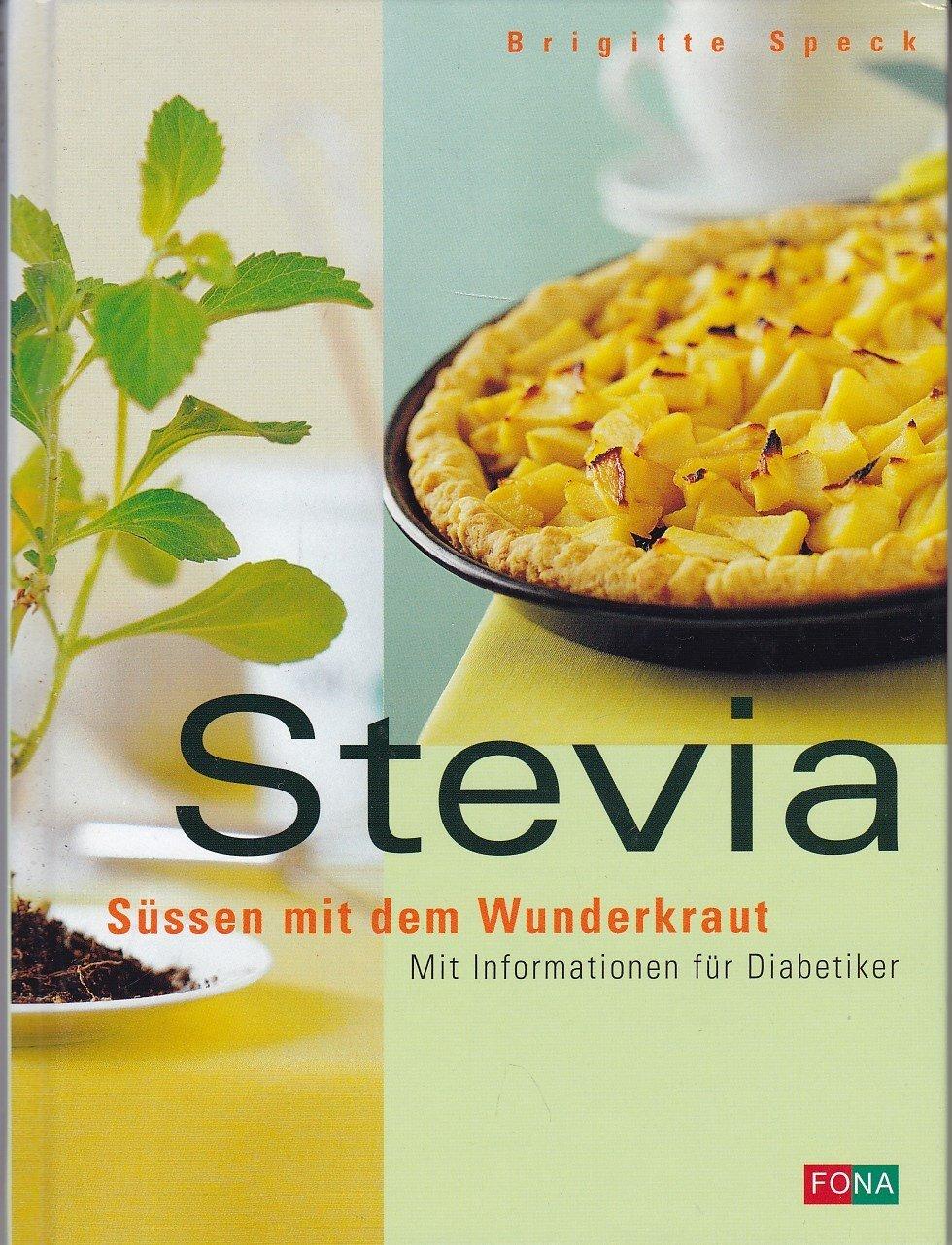 Stevia Sussen Mit Dem Wunderkraut Mit Informationen Fur