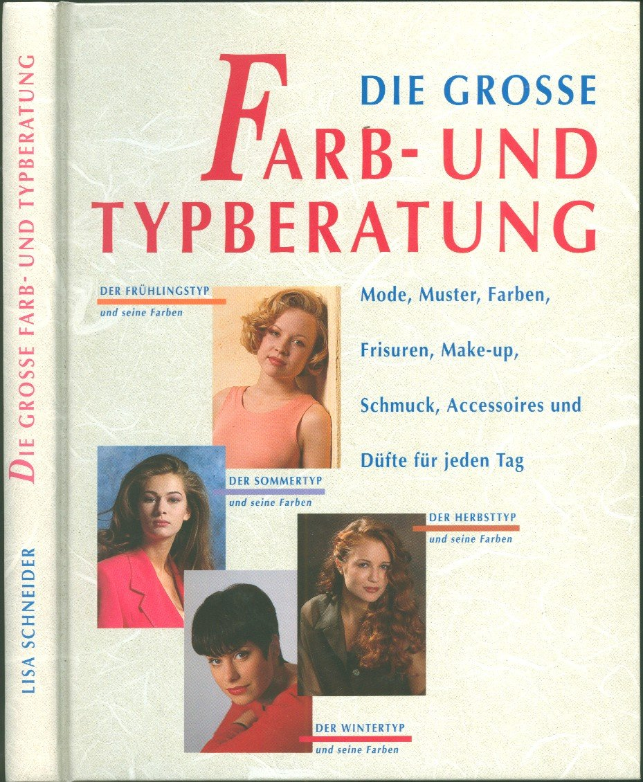 Die Grosse Farb Und Typberatung Mode Muster Farben Frisuren