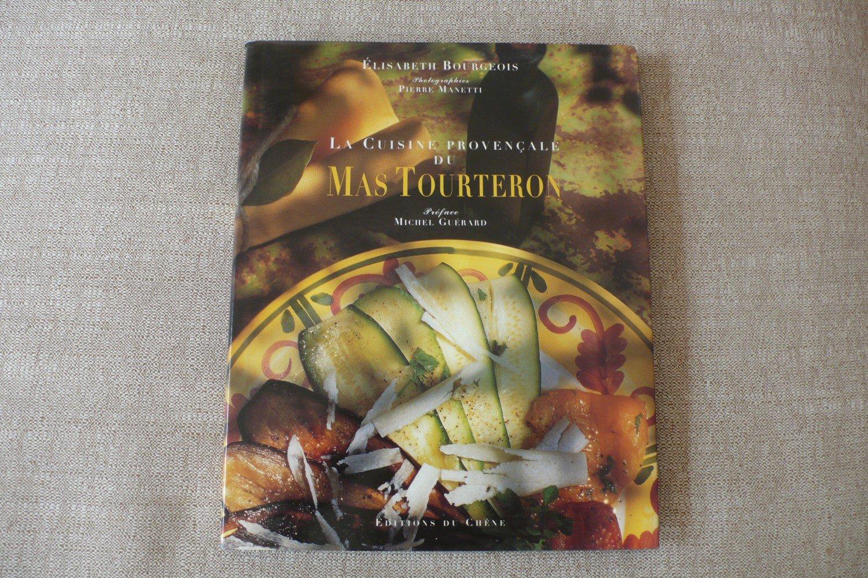 La Cuisine provencale du Mas Tourteron.
