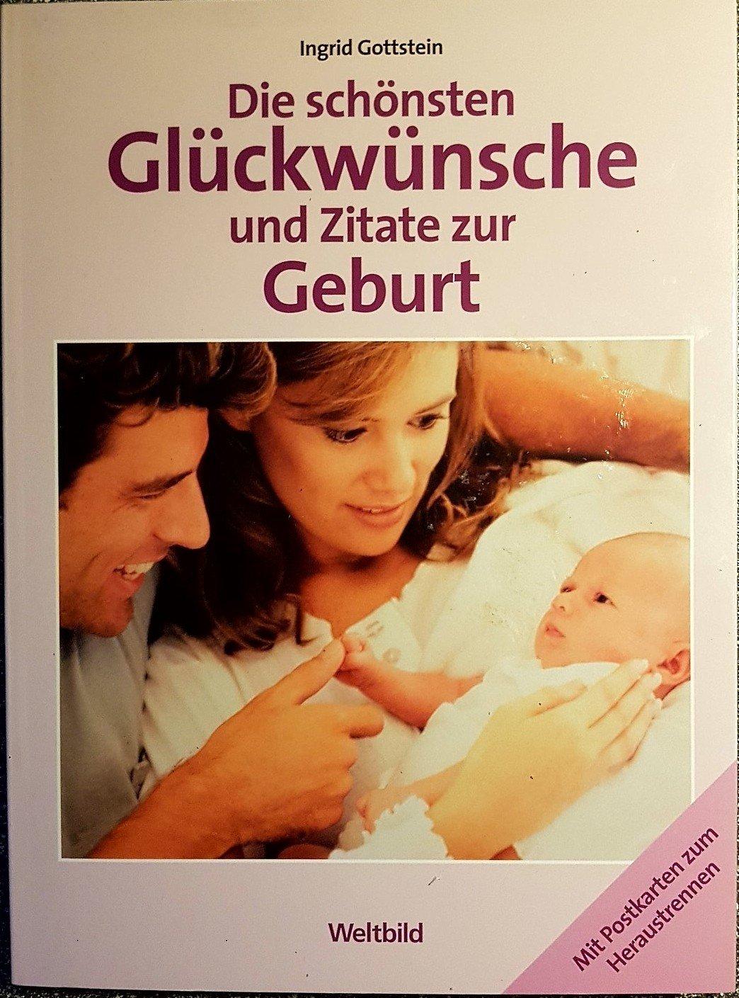 Die Schönsten Glückwünsche Und Zitate Zur Geburt