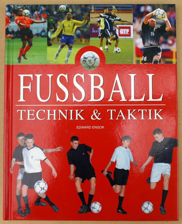 Fussball Technik Taktik
