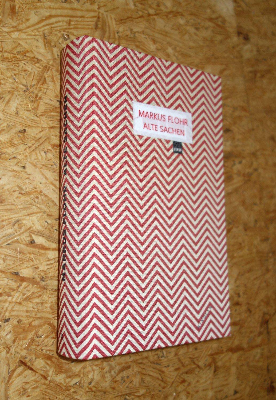 """400f87a9bf56c4 Alte Sachen"""" (Markus Flohr) – Buch gebraucht kaufen – A02hFtFj01ZZ4"""