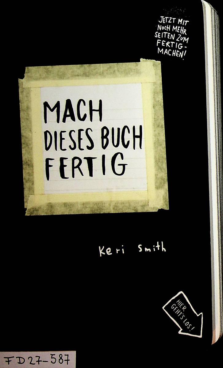 """""""Mach dieses Buch fertig. (Keri Smith) - Buch gebraucht"""