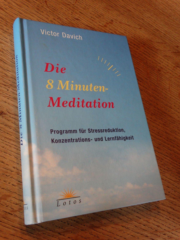 Die 8 Minuten Meditation Bucher Gebraucht Antiquarisch Neu Kaufen