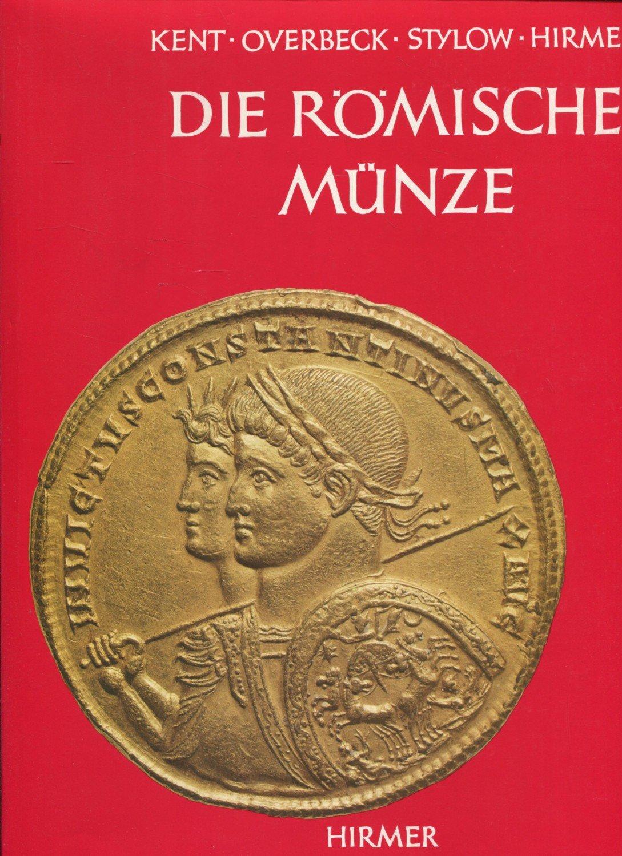 Die Römische Münze John Pc Kent Buch Gebraucht Kaufen