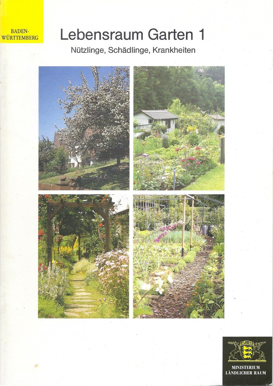 Lebensraum Garten 1 Nützlinge Schädlinge Krankheiten