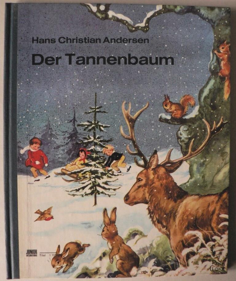 Andersen Der Tannenbaum.Der Tannenbaum