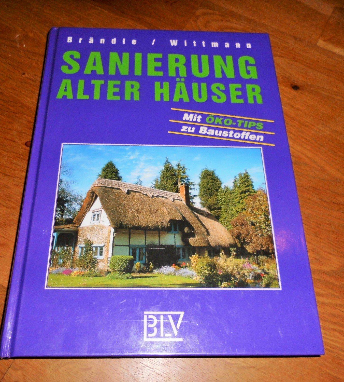 """Sanierung alter Häuser"""" (Brändle Evemarie Wittmann) – Buch gebraucht ..."""