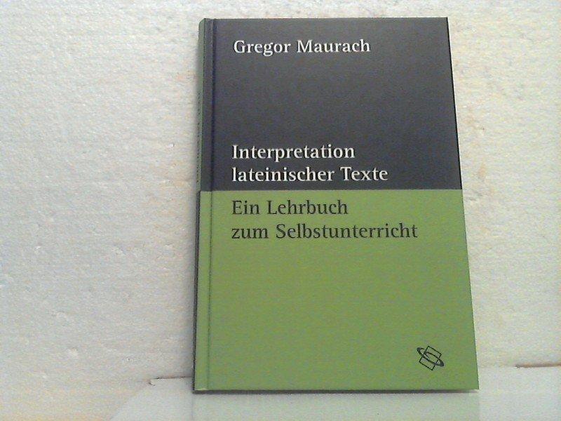 Maurach Gregor Interpretation Lateinischer Texte Ein Lehrbuch Zum