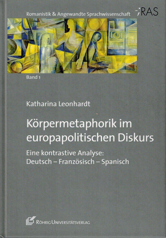 Isbn 9783861105640 Körpermetaphorik Im Europapolitischen Diskurs