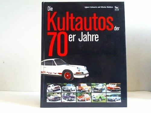 Die Kultautos Der 70er Jahre Bücher Gebraucht Antiquarisch Neu