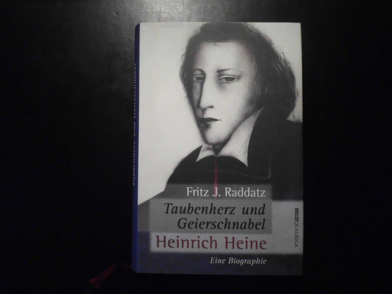 stylistisches Aussehen neue Version Schuhe für billige Taubenherz und Geierschnabel. Heinrich Heine - Eine Biographie