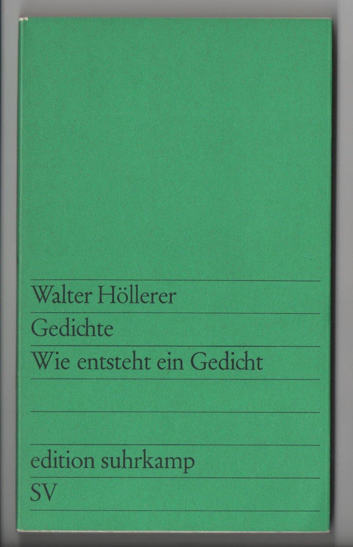 Höllerer Walter Gedichte Wie Entsteht Ein Gedicht Bücher