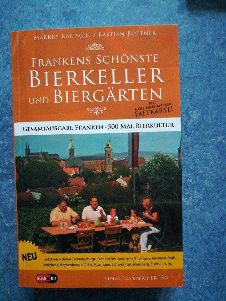 Frankens Schonste Bierkeller Und Biergarten Raupach Markus Bottner Buch Gebraucht Kaufen A02j6jqm01zzr