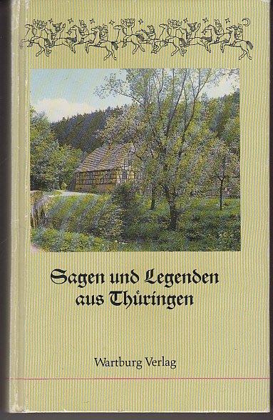 Sagen Und Legenden Aus Thüringen Bücher Gebraucht