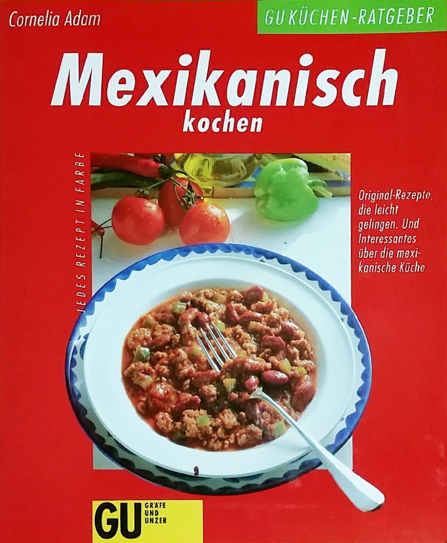 Mexikanisch kochen b cher gebraucht antiquarisch for Mexikanisch kochen
